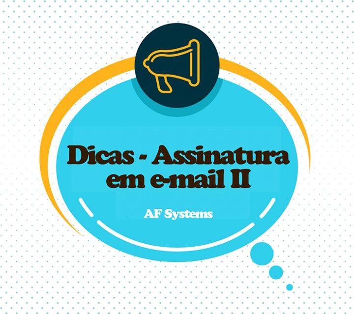 Dicas para adicionar assinatura em seu e-mail II