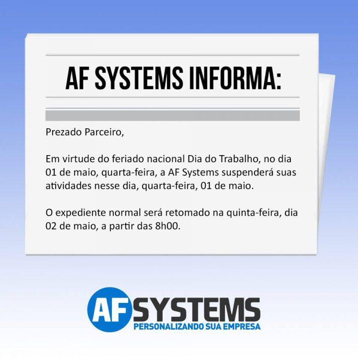 Informativo AF Systems, Feriado Nacional dia Do Trabalho.