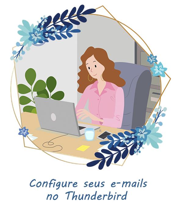 Configure seus e-mails no Thunderbird!