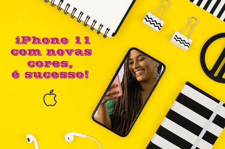 iPhone 11 com novas cores, é sucesso!
