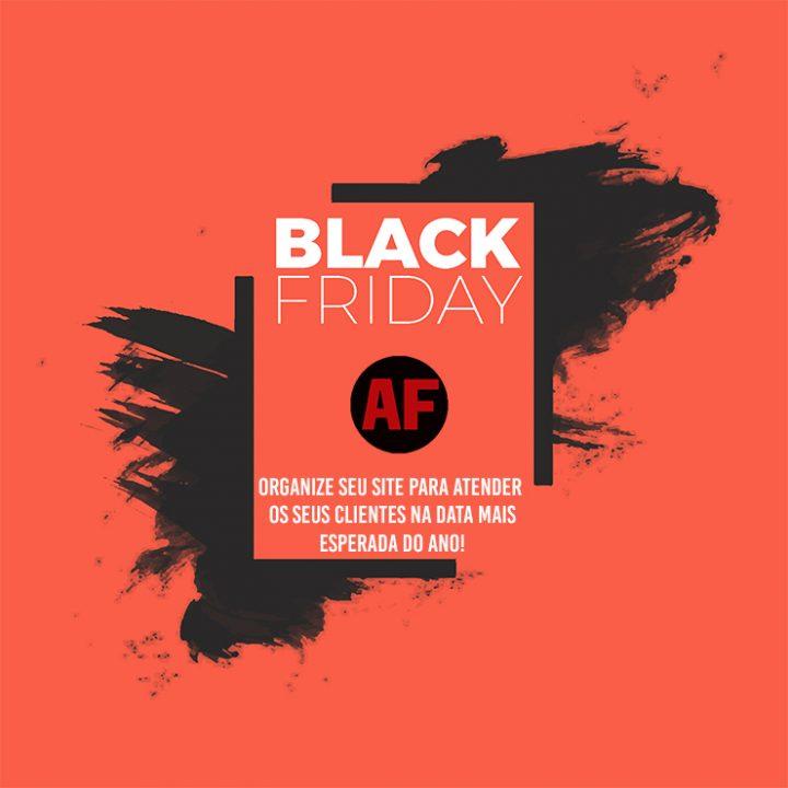 Precisa de ajuda para organizar o seu site ou loja virtual na Black Friday?
