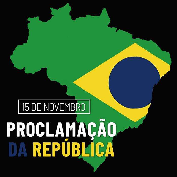 Proclamação da República – 15 de Novembro