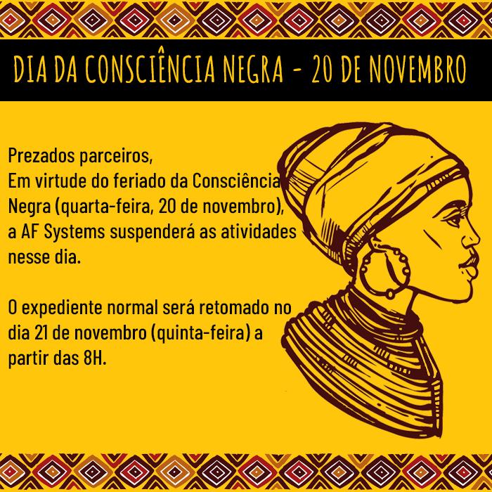 Informativo – 20 de Novembro, Consciência Negra