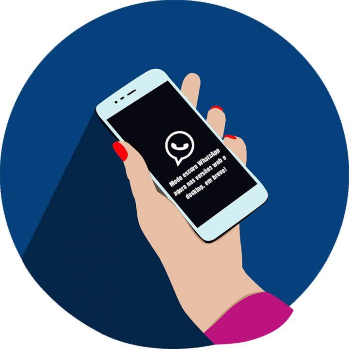 Modo Escuro WhatsApp, agora nas versões web e desktop, em breve!