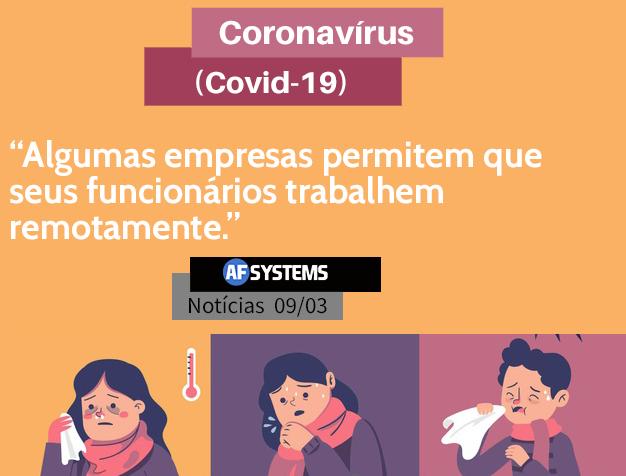 Coronavírus. Algumas empresas permitem que seus funcionários trabalhem remotamente