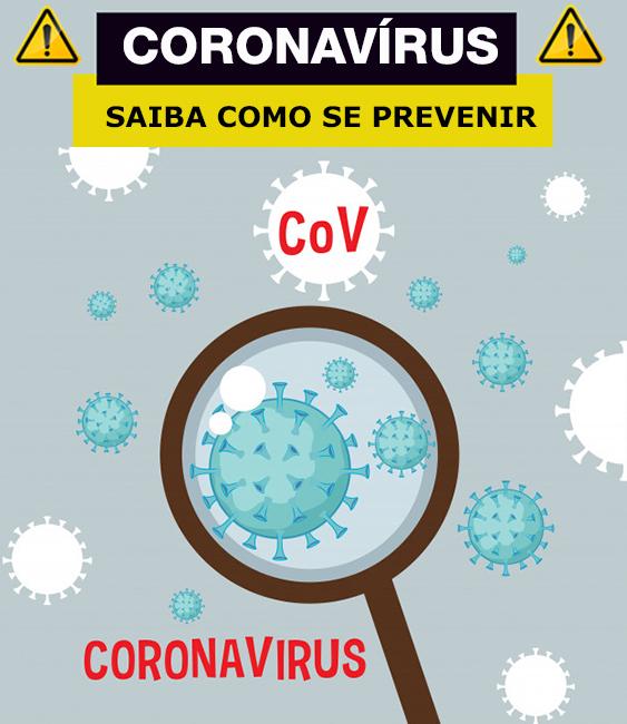 Coronavírus, saiba como se prevenir.