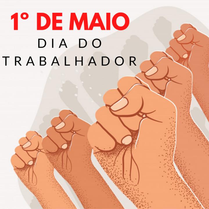 Dia do Trabalhador, 1º de Maio