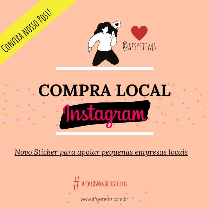 Compra Local Instagram. Novo Sticker para apoiar pequenas empresas locais