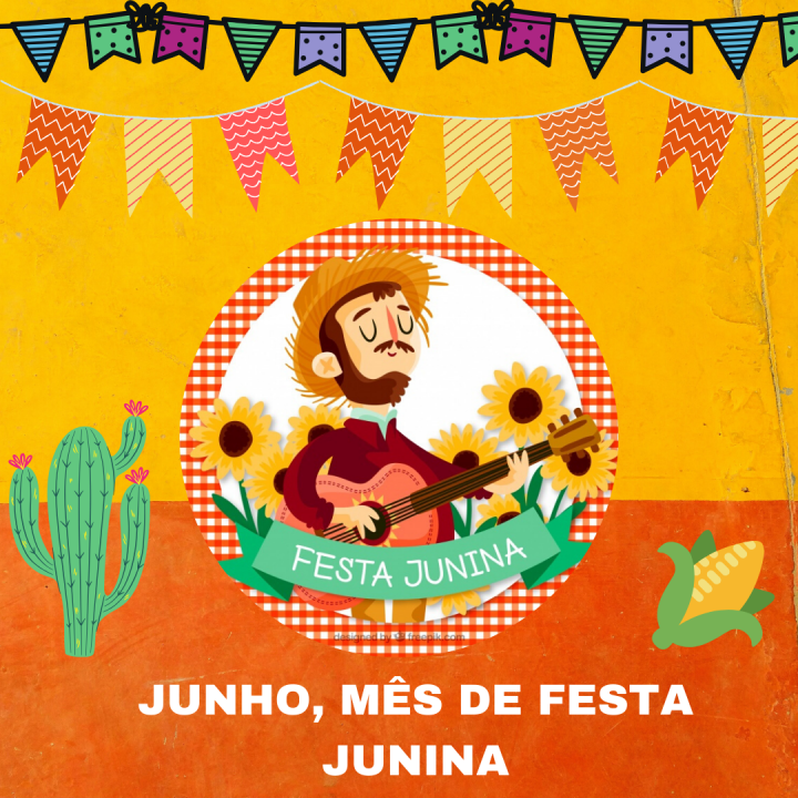 Junho, mês de festa junina