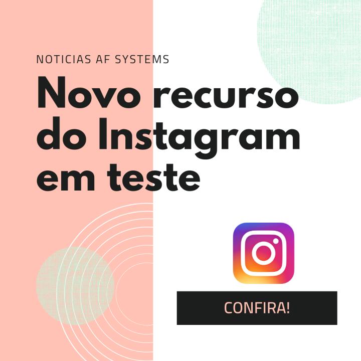 Novo recurso do Instagram em teste