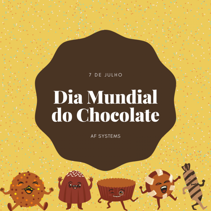 7 de Julho, Dia Mundial do Chocolate