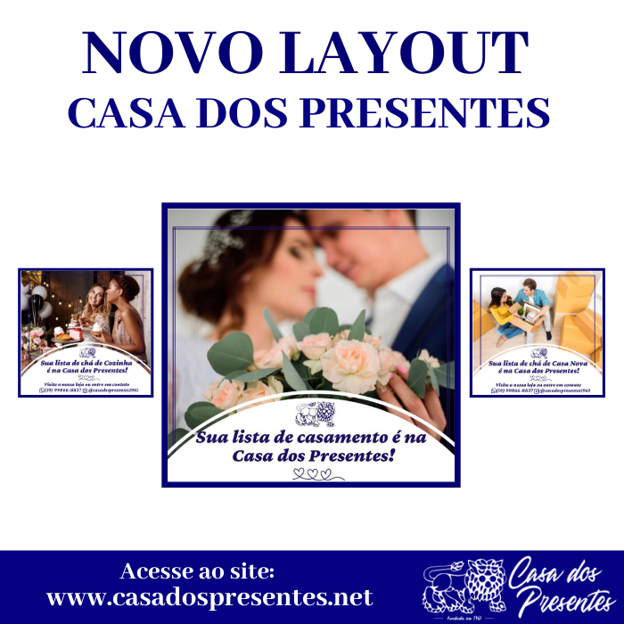 Novo Layout – Casa dos Presentes