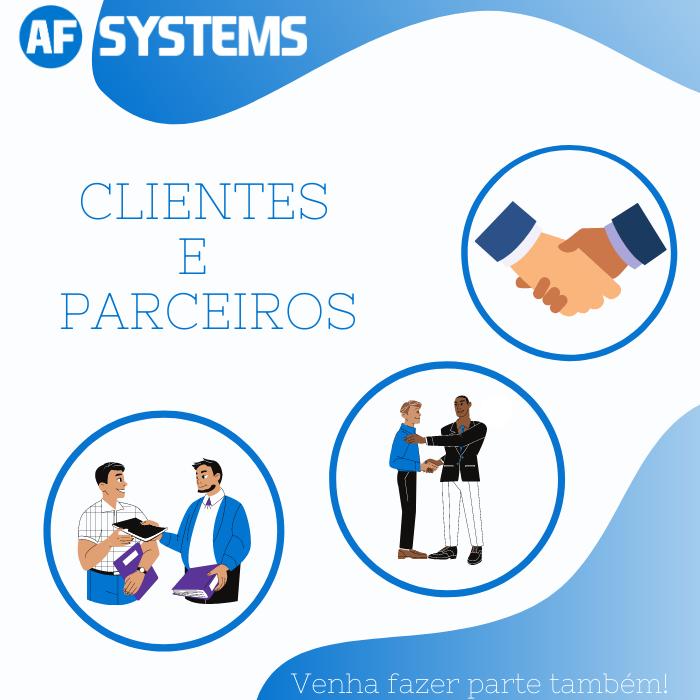 Clientes e Parceiros AF Systems, Venha fazer parte também!