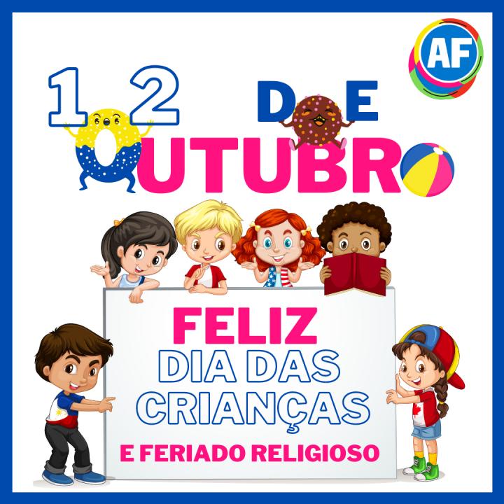 Dia das Crianças e Feriado Religioso, confira!