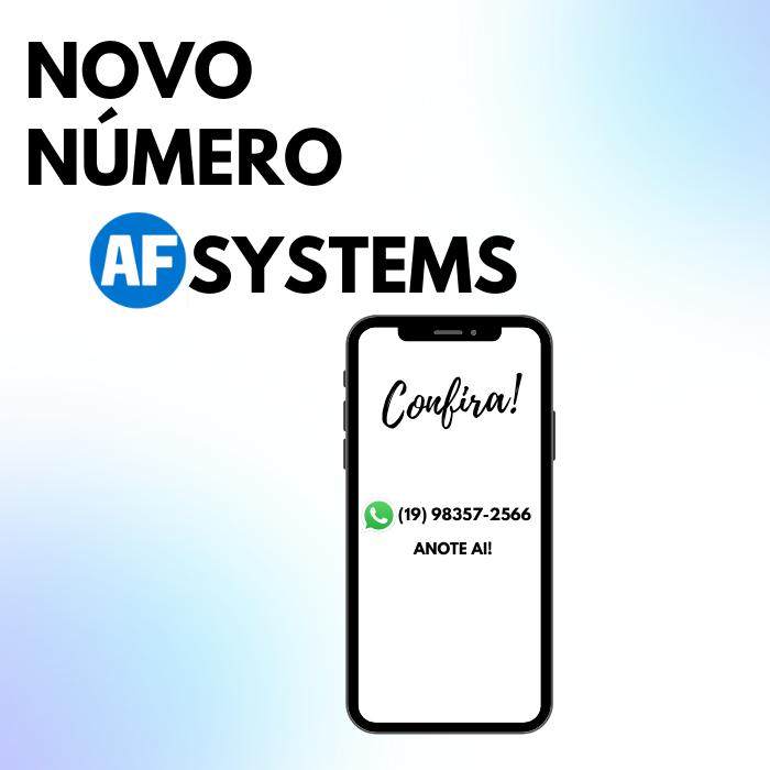 Novo número AF Systems – Confira!
